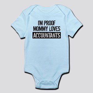 I'm Proof Mommy Loves Accountants Body Suit