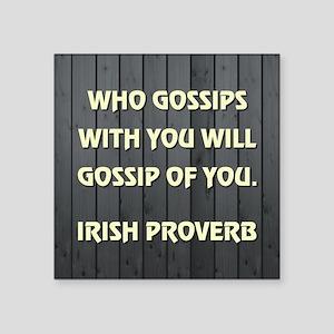 WHO GOSSIPS... Sticker