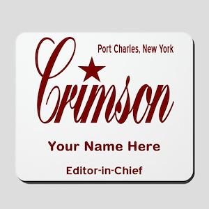 Crimson Editor-in-Chief Customized Mousepad
