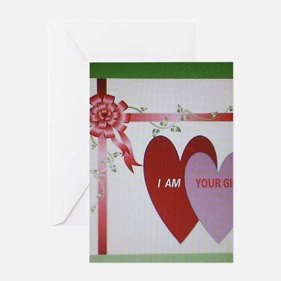 I AM YOUR GIFT Greeting Cards