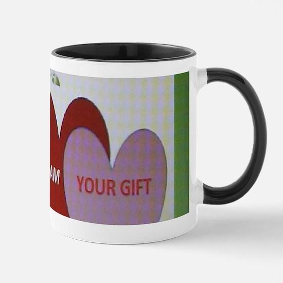 I AM YOUR GIFT Mugs