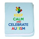 Keep Calm and Celebrate Autism baby blanket