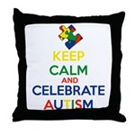 Keep Calm and Celebrate Autism Throw Pillow