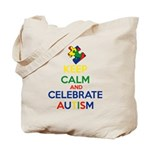 Keep Calm and Celebrate Autism Tote Bag