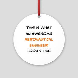 awesome aeronautical Round Ornament