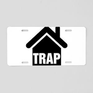 Trap House Aluminum License Plate