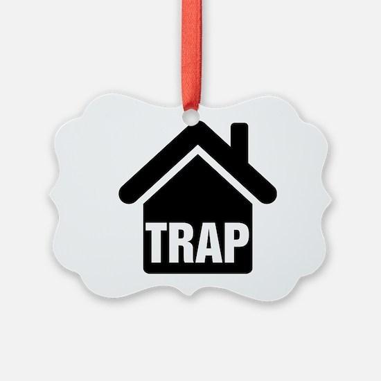 Trap House Ornament