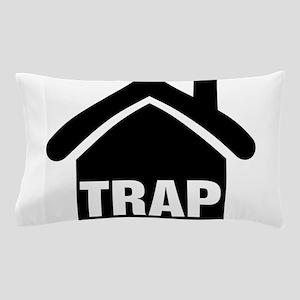Trap House Pillow Case