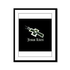 Jesus Lives (resized) Framed Panel Print