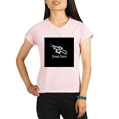 Jesus Lives (resized) Performance Dry T-Shirt