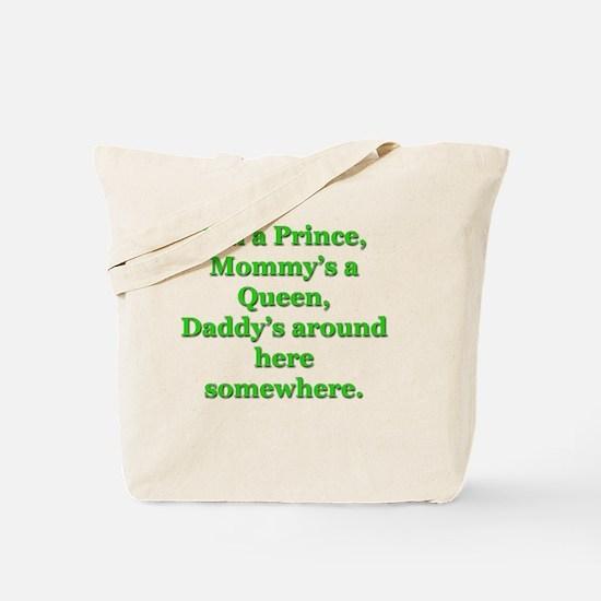 Cute Mother of a princess Tote Bag
