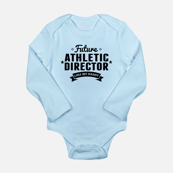 Future Athletic Director Like My Daddy Body Suit