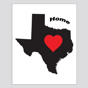 Texas Is Home Posters Small Poster