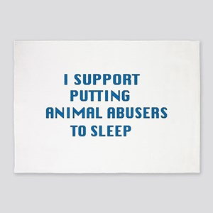 I support animal abusers to sleep 5'x7'Area Rug