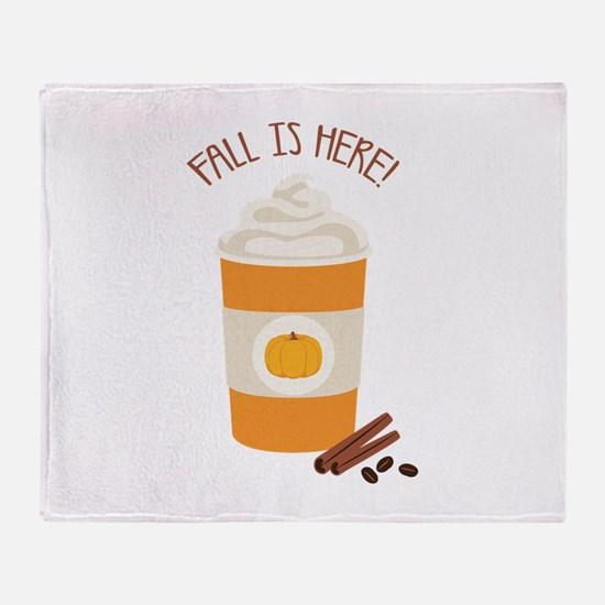 Fall Is Here Throw Blanket