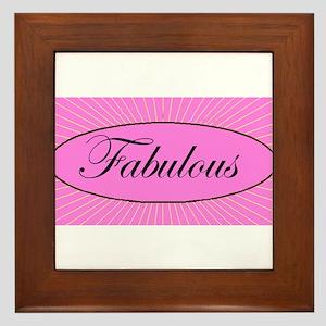 FABULOUS Framed Tile