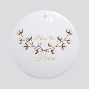 Bless This House Round Ornament