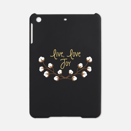Live Love Joy iPad Mini Case