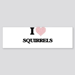 I love Squirrels (Heart Made from W Bumper Sticker