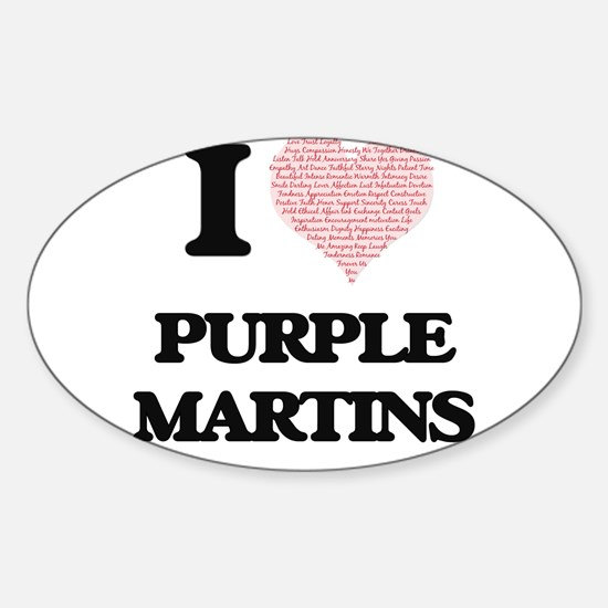 I love Purple Martins (Heart Made from Wor Decal