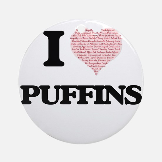 I love Puffins (Heart Made from Wor Round Ornament