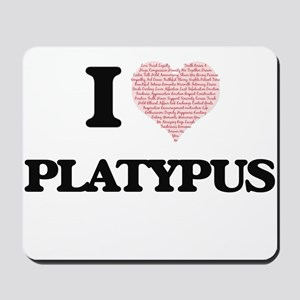 I love Platypus (Heart Made from Words) Mousepad