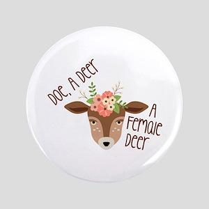 Doe A Deer Button