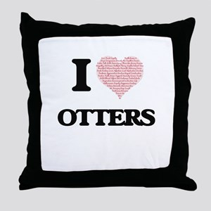 I love Otters (Heart Made from Words) Throw Pillow