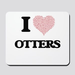 I love Otters (Heart Made from Words) Mousepad