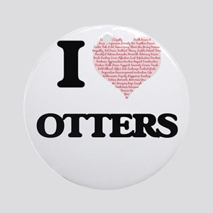 I love Otters (Heart Made from Word Round Ornament