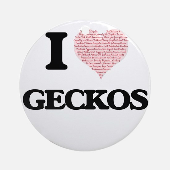 I love Geckos (Heart Made from Word Round Ornament