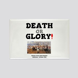DEATH OR GLORY! - THE CHARGE OF THE LIGHT Magnets