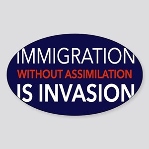 Imigration-Invasion Sticker