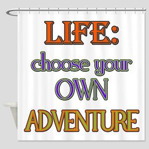 Choose Adventure Shower Curtain