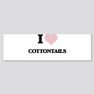 I love Cottontails (Heart Made from Bumper Sticker