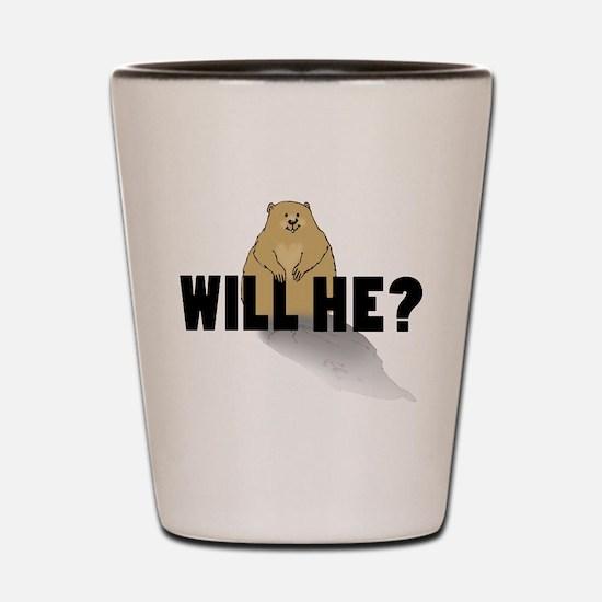 Will He? Shot Glass
