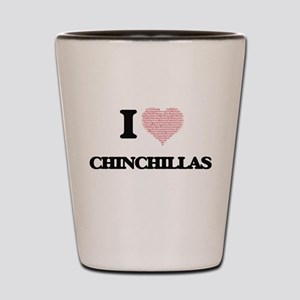 I love Chinchillas (Heart Made from Wor Shot Glass