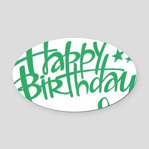 Happy birthday Oval Car Magnet