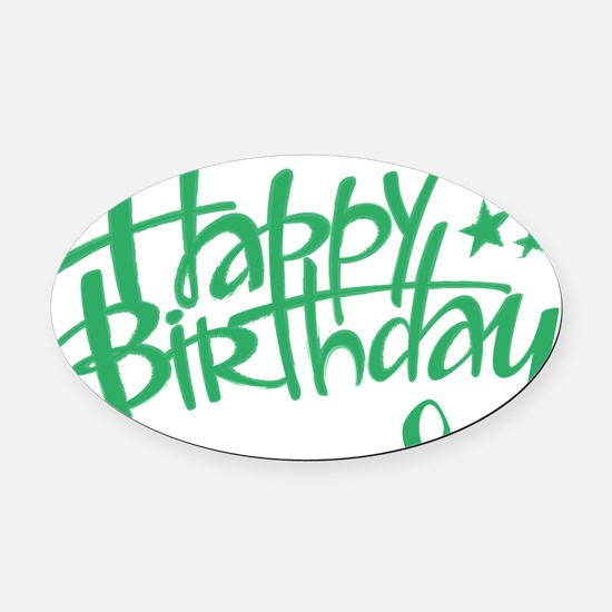 Happy birthday Oval Car Magnet