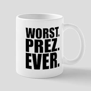 Worst Prez 11 oz Ceramic Mug