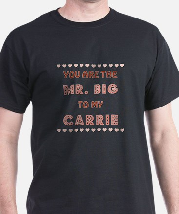 MR. BIG to CARRIE T-Shirt