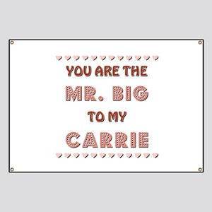 MR. BIG to CARRIE Banner