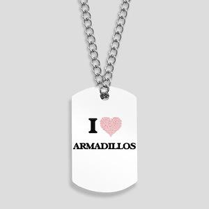 I love Armadillos (Heart Made from Words) Dog Tags