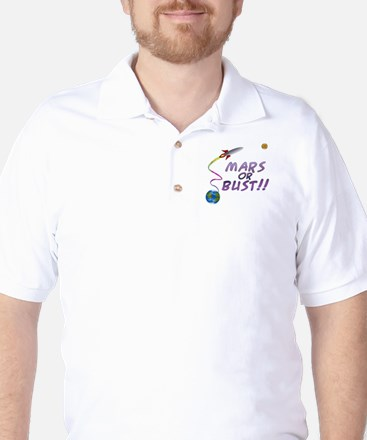 Mars Or Bust!! Golf Shirt