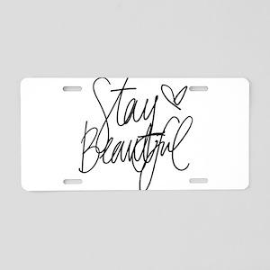 Stay Beautiful Aluminum License Plate