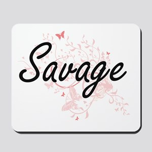 Savage surname artistic design with Butt Mousepad