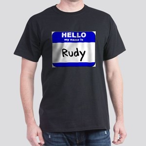 hello my name is rudy T-Shirt