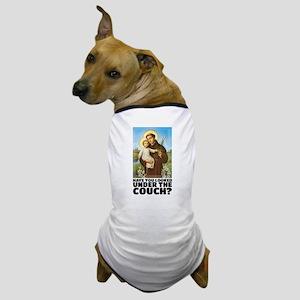 St. Anthony Religious Humor Dog T-Shirt