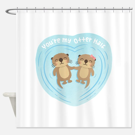 You are my otter half love pun humor Shower Curtai