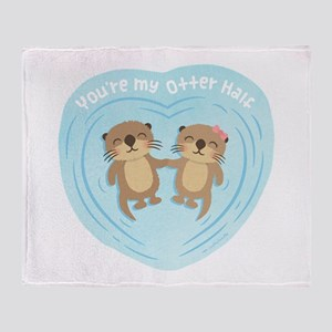 You are my otter half love pun humor Throw Blanket